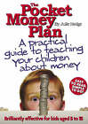 The Pocket Money Plan: A Practical Guide to Helping Your Children Understand Money by Julie Hedge (Paperback, 2008)