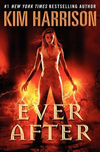 Hollows Ser. Ever After By Kim Harrison 2013, Hardcover  - $0.99