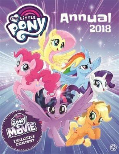 1 of 1 - Annual 2018: With Exclusive Movie Content by My Little Pony (Hardback, 2017)