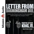Letter from Birmingham Jail by Martin Luther King (CD-Audio, 2013)