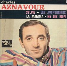 SYLVIE - LES AVVENTURIERS = LA MAMMA - NE DIS RIEN # CHARLES AZNAVOUR