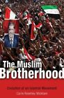The Muslim Brotherhood: Evolution of an Islamist Movement by Carrie Rosefsky Wickham (Paperback, 2015)
