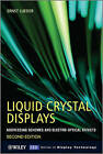 Liquid Crystal Displays: Addressing Schemes and Electro-Optical Effects by Ernst Lueder (Hardback, 2010)