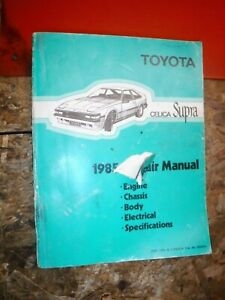 1985 TOYOTA CELICA SUPRA ORIGINAL FACTORY SERVICE MANUAL ...