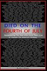 Died on the Fourth of July: Remembering the Men Who Gave Their Lives in Vietnam on America's Birthday by John F Schlatter (Paperback / softback, 2014)