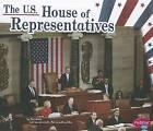 The U.S. House of Representatives by Mari Schuh (Hardback, 2012)