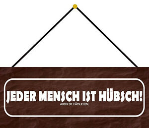 Each Mensch Is Pretty Shield with Cord Metal Tin Sign 10 X 27 CM K0096-K