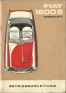 FIAT-1600-Kabriolett-Betriebsanleitung-1962-Bedienungsanleitung-Cabrio-BA