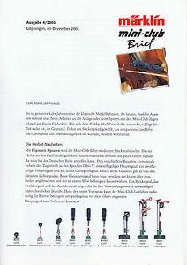 Audacieux Märklin Mini-club Lettre, édition 4/2003; Top-État-afficher Le Titre D'origine Laissons Nos Produits Aller Au Monde