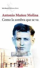 Como la sombra que se va (Seix Barral Biblioteca Breve) (Spanish Editi-ExLibrary