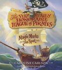 Magic Marks the Spot by Caroline Carlson (CD-Audio, 2014)