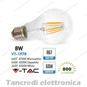 Lampadina-led-V-TAC-8W-60W-E27-VT-1978-A67-filamento-lampada-globo-bulbo-sfera