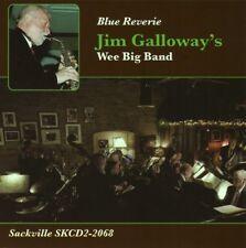 Jim Galloway, Jim Galloway & Wee Big Band - Blue Reverie [New CD]