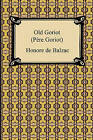 Old Goriot (Pere Goriot) by Honore De Balzac (Paperback / softback, 2009)