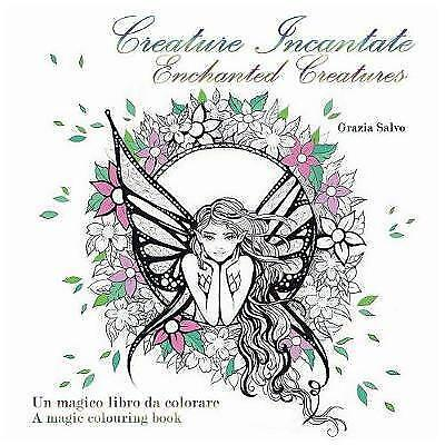 Creature Incantate. Enchanted Creatures. Colouring Book, Paperback by Salvo, ...