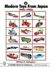 Modern Toys from Japan: 1940s-1980s by William C Gallagher (Hardback, 2005)
