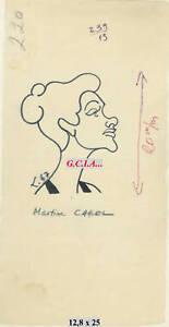 M.CAROL- PORTRAIT/ CARICATURE- ORIGINAL par LEBON 1967