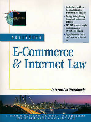 Analyzing E-Commerce and Internet Law Interactive Workbook by Brinson, J. Diann