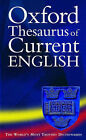 Oxford Thesaurus of Current English by Oxford University Press (Paperback, 2003)