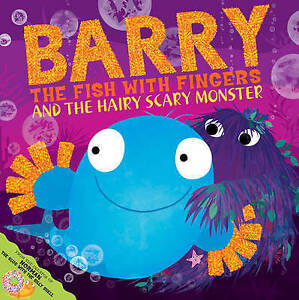 Barry-the-Fish-with-Fingers-and-the-Hairy-Scary-Monster-Hendra-Sue-Very-Good