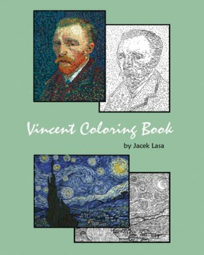 Vincent Coloring Book : Coloring Book With The Most Famous Vincent Van Gogh  Paintings By Jacek Lasa (2019, Trade Paperback) For Sale Online EBay