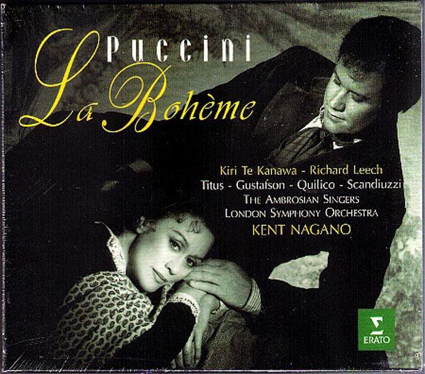 PUCCINI: LA BOHEME Kiri Te Kanawa Richard Leech Alan Titus KENT NAGANO 2CD