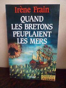 Quand-les-Bretons-peuplaient-les-mers-Irene-FRAIN-368-pages-FAYARD