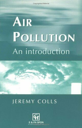 Air Pollution: an introduction by Colls, Jeremy Paperback Book The Fast Free