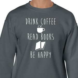 COFFEE BOOKS HAPPY Sweatshirt book lover reading library crew hoodie fleece