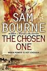 The Chosen One by Sam Bourne (Paperback, 2010)