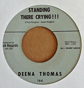 NORTHERN-SOUL-DEENA-THOMAS-STANDING-THERE-CRYING-CLARK-45
