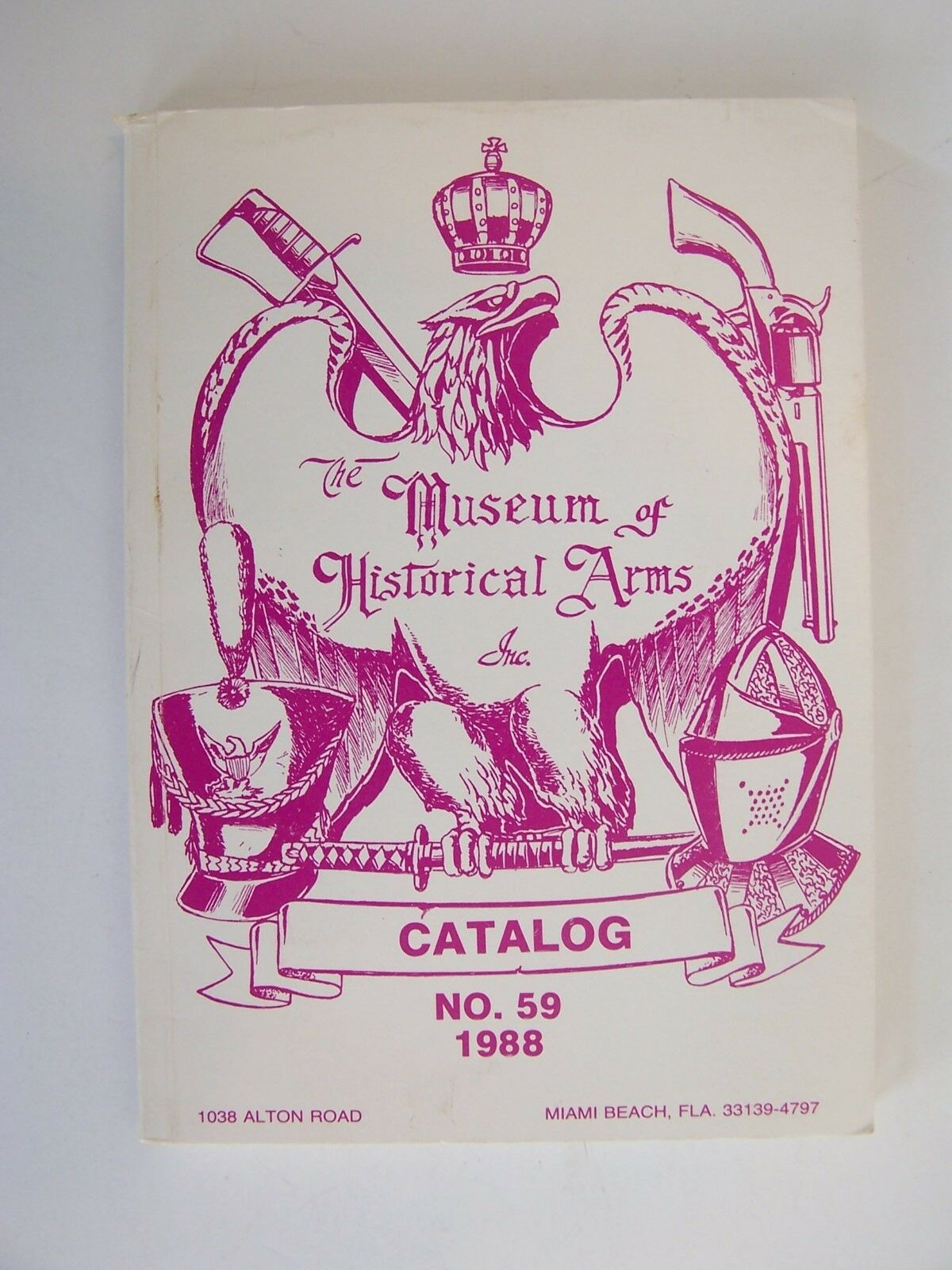 The Museum of Historical Arms Inc Catalog 59, 1988