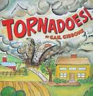 Tornadoes! by Gail Gibbons (Paperback, 2009)