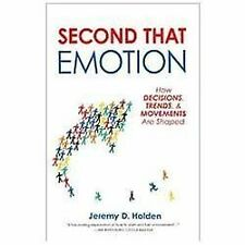 Second That Emotion: How Decisions, Trends, and Movements Are Shaped