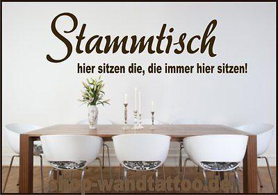 *Wandtattoo S10 Stammtisch ... Hier sitzen  Küche Redewendung Aufkleber Spruch
