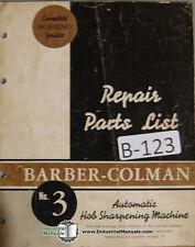 Barber Colman No 3 Hob Sharpener Parts List Manual
