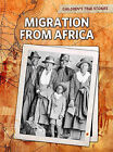 Migration from Africa by Kevin Cunningham (Paperback / softback, 2011)