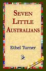 Seven Little Australians by Ethel Turner (Paperback / softback, 2005)