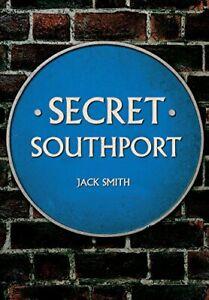 Secret-Southport-Von-Smith-Jack-Neues-Buch-Gratis-amp-Taschenbuch