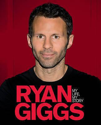 """AS NEW"" Ivan Ponting, Ryan Giggs, Ryan Giggs: My Life, My Story Book"