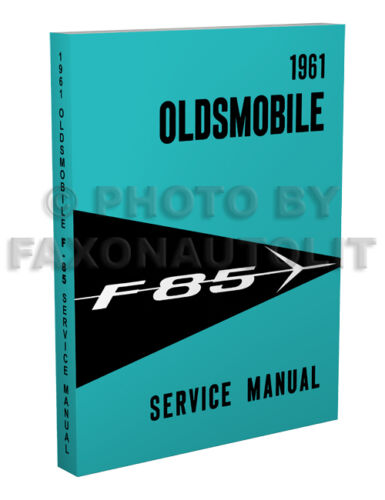 1961 Oldsmobile F-85 Shop Manual 61 Olds F85 Repair Service base book for 1962