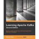 Learning Apache Kafka by Nishant Garg (Paperback, 2015)