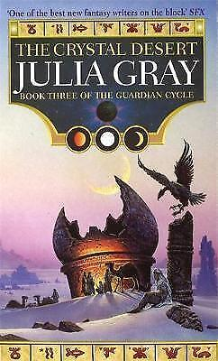 1 of 1 - The Crystal Desert: The Guardian Cycle Book 3, Gray, Julia, Excellent Book