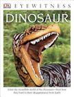 DK Eyewitness Books: Dinosaur by David Lambert (Paperback, 2014)