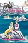 Erika and the Mermaids by Fritz H Wiese, Erika J Wiese (Paperback / softback, 2011)