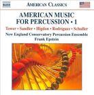 American Music for Percussion, Vol. 1 (CD, Mar-2011, Naxos (Distributor))