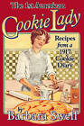 1st American Cookie Lady: Recipes from a 1917 Cookie Diary by Barbara Swell (Paperback, 2005)