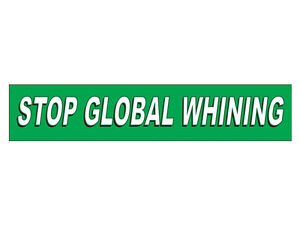 Stop-Global-Whining-Bumper-Sticker