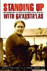 Standing Up with Ga'axsta'las: Jane Constance Cook and the Politics of Memory, Church, and Custom by The Kwagu'l Gixsam Clan, Leslie A. Robertson (Paperback, 2013)