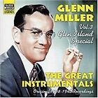 Glenn Miller - Glen Island Special, Vol. 3 (2004)